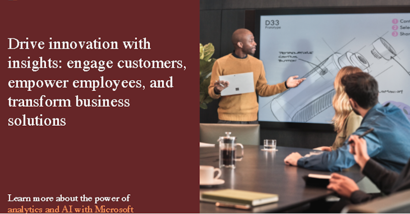 Drive innovation with insights: engage customers, empower employees, and transform business solutions